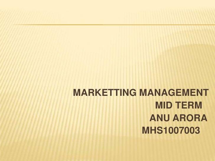 MARKETTINGMANAGEMENT<br />                                                      MID TERM <br />                           ...