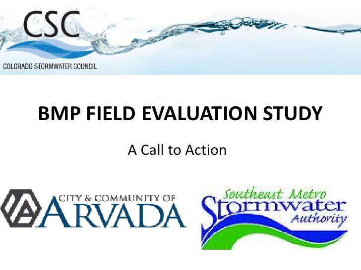 BMP FIELD EVALUATION STUDY<br />A Call to Action<br />