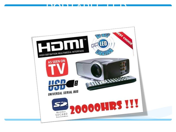 PORTABLE LED PROJECTOR with HDMI, USB, SD, RCA, TV
