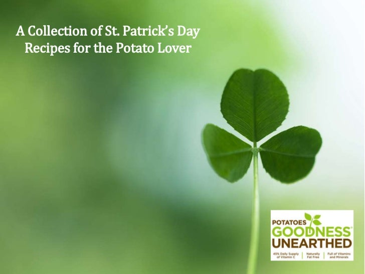 A Collection of St. Patrick's Day <br />Recipes for the Potato Lover<br />