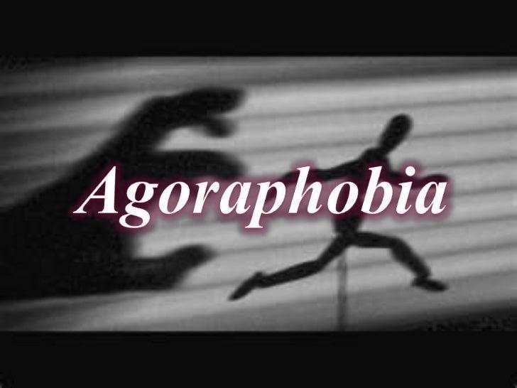 Agoraphobia<br />