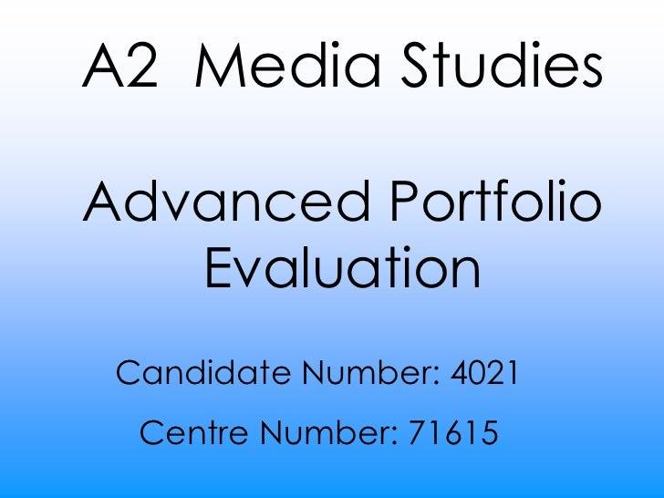 A2 Media Studies Advanced Portfolio Evaluation