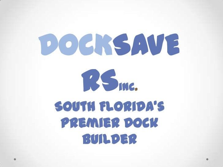 Dock Savers - Florida's Premier Dock Builder