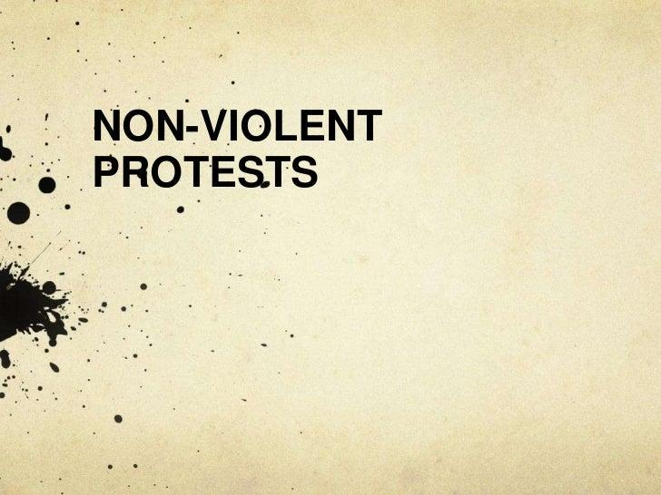 NON-VIOLENTPROTESTS