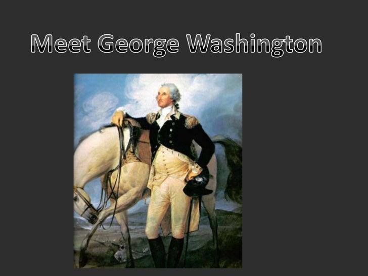 Meet George Washington<br />