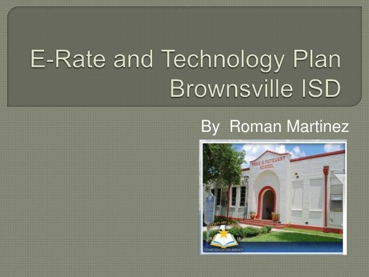 E-Plan & Brownsville ISD Technology Plan