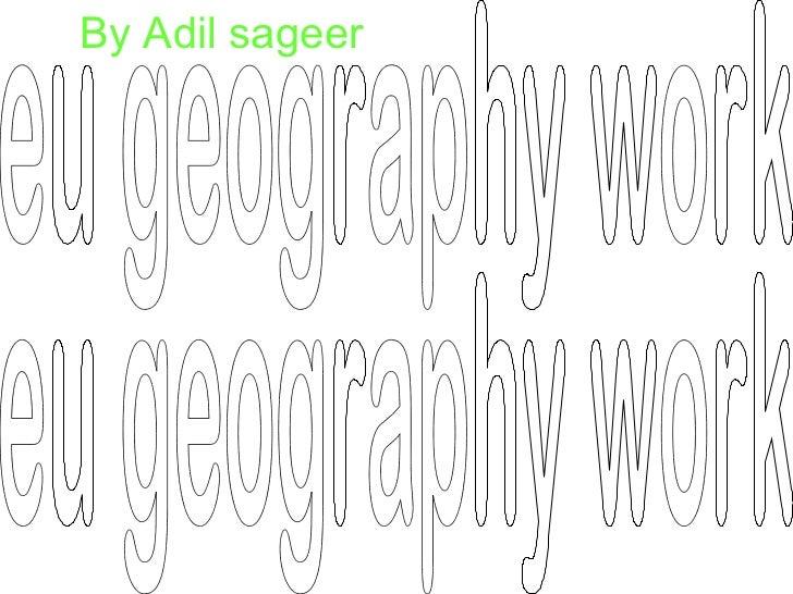 eu geography work eu geography work By Adil sageer
