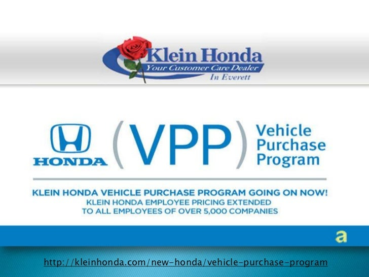 http://kleinhonda.com/new-honda/vehicle-purchase-program<br />