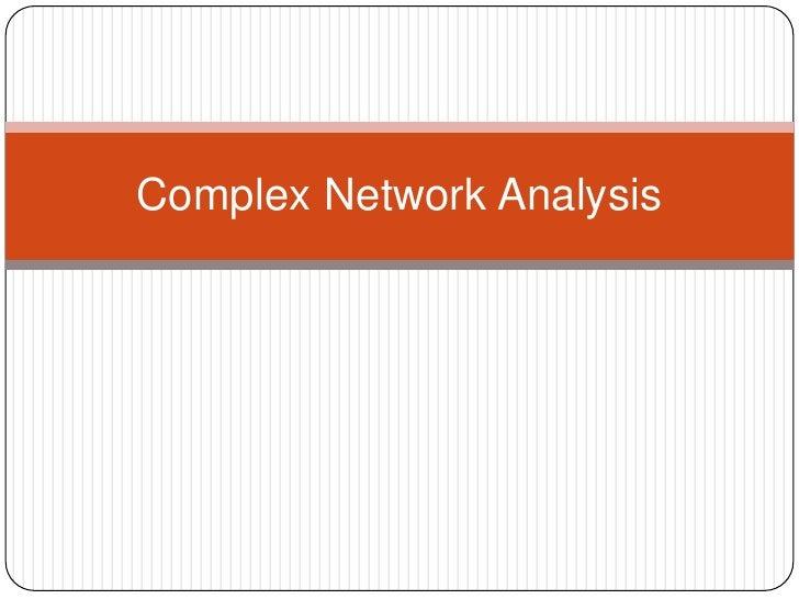 Complex Network Analysis