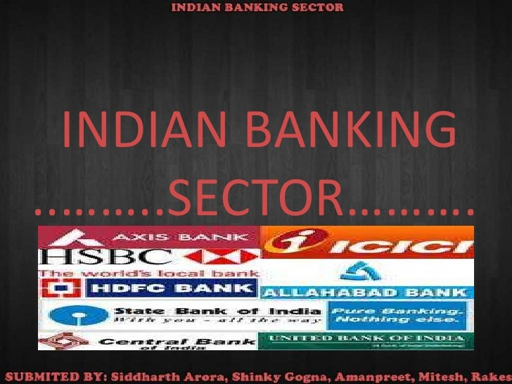 INDIAN BANKING                ..……..SECTOR……….<br />