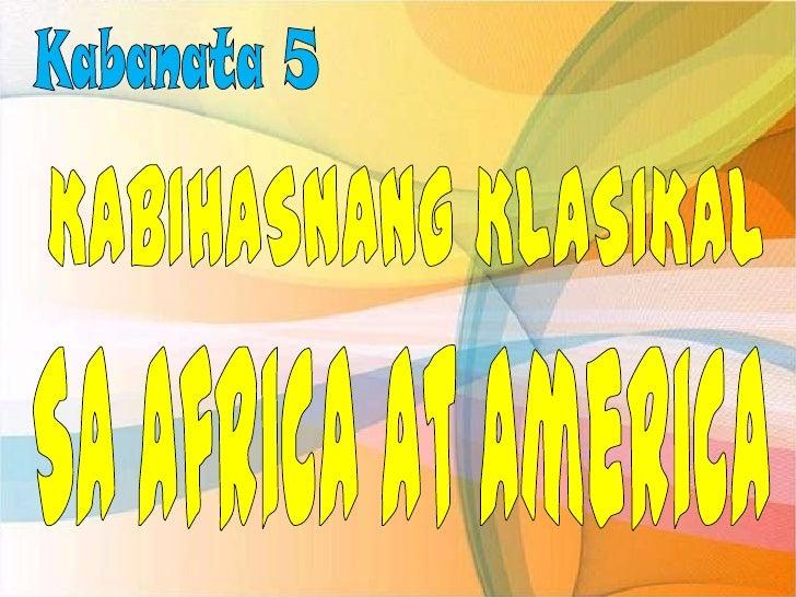 Kabihasnang Klasikal ng Africa at America