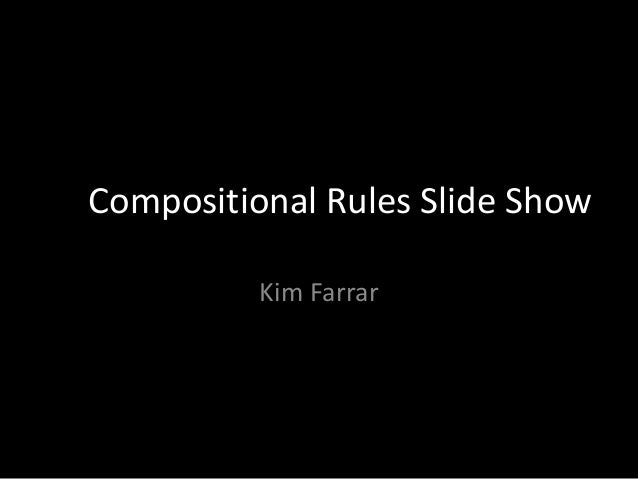 Compositional Rules Slideshow