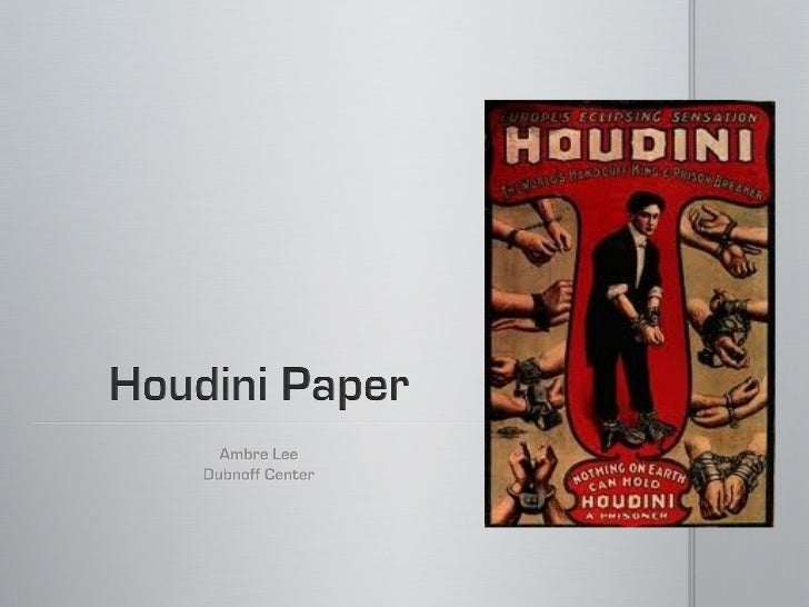 houdini paper
