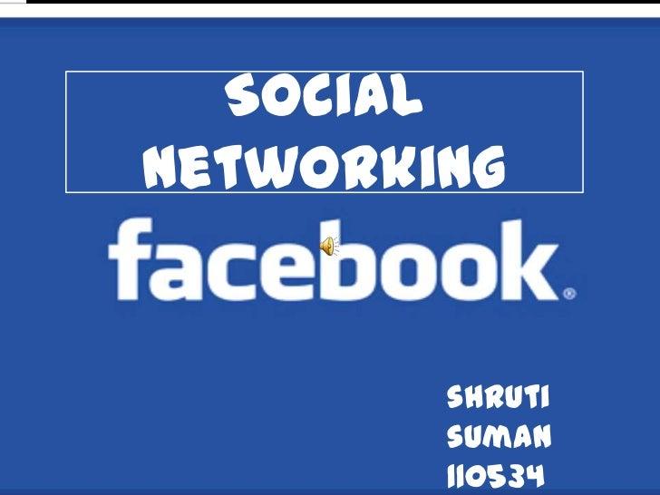 Socialnetworking        shruti        sumaN        110534