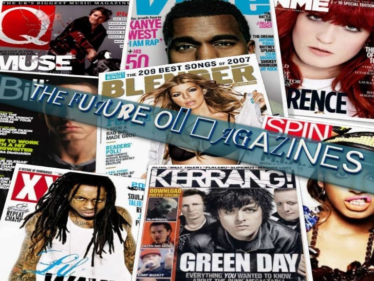 Is there a future for                                magazines?                           I personally    You can now     ...