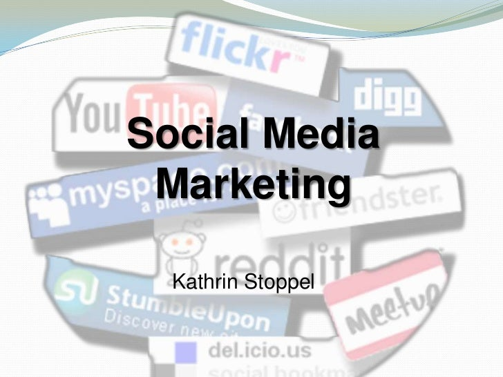 Social Media Marketing  Kathrin Stoppel