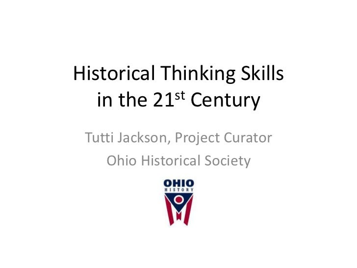 Historical Thinking Skills in the 21st Century