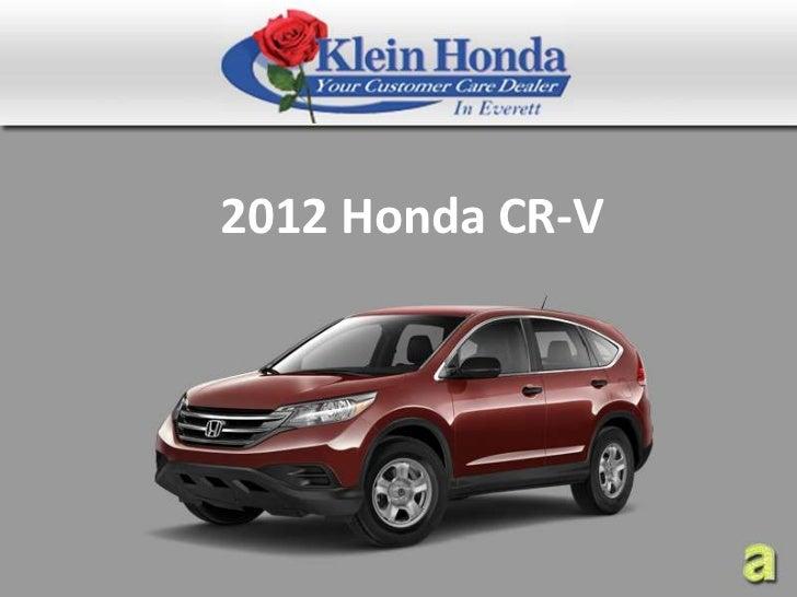 New 2012 Honda CR-V Seattle, Klein Honda - SUV with Brawn and Intelligence