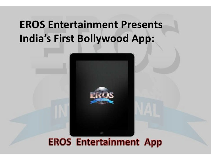 Eros Entertainment App