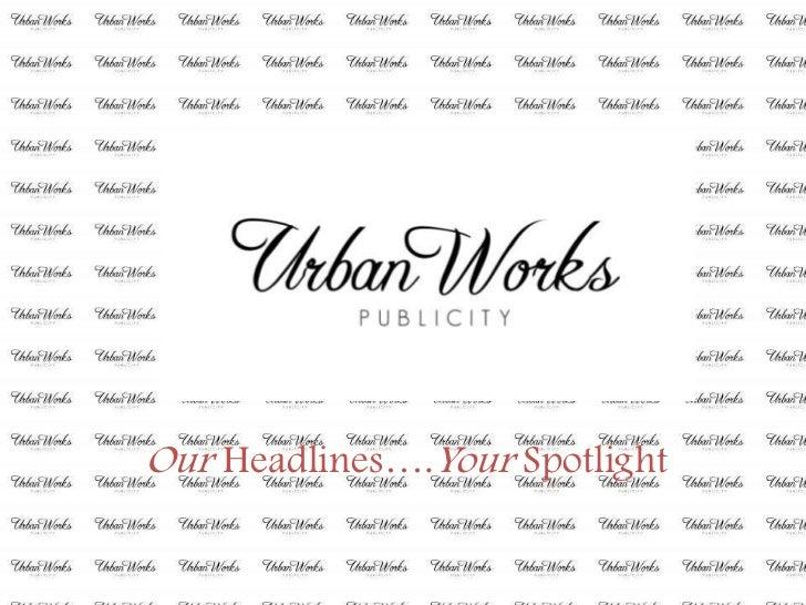 Urban Works Publicity
