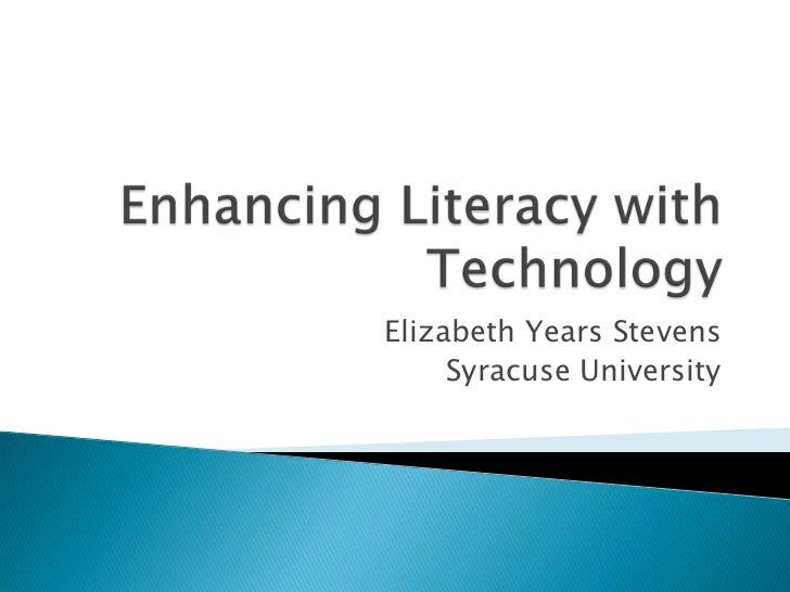 Enhancing Literacy with Technology