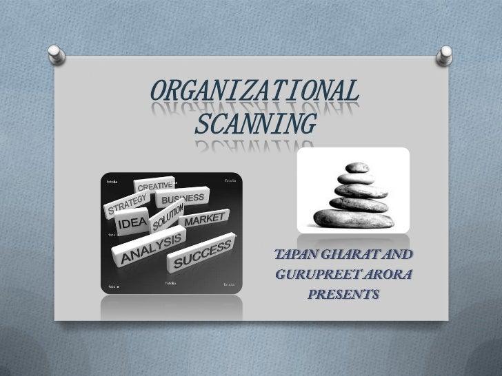 ORGANIZATIONAL   SCANNING
