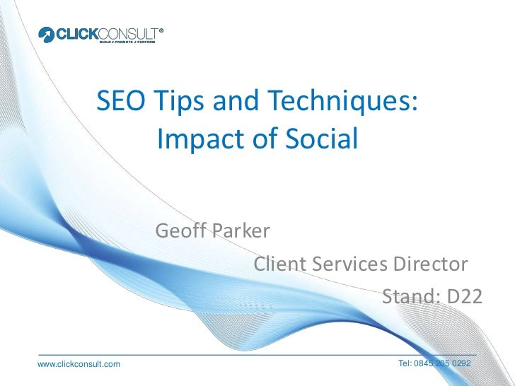 SEO Tips and Techniques:                  Impact of Social                       Geoff Parker                             ...
