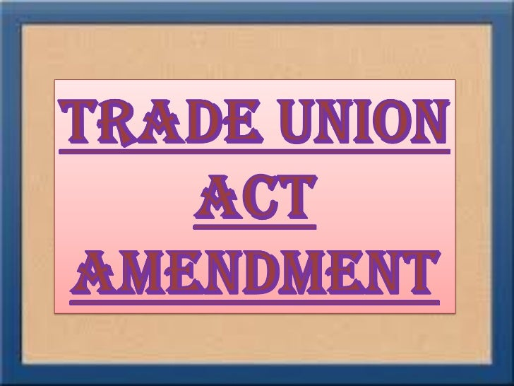 WHAT IS A TRADE UNION?A trade  union or labour  union is  an  organization  of  workers  that have  banded  together  to  ...