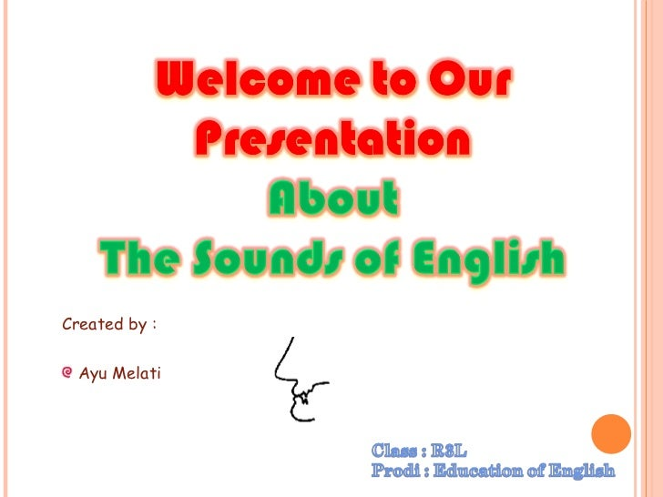 The Sounds of English  ^_^