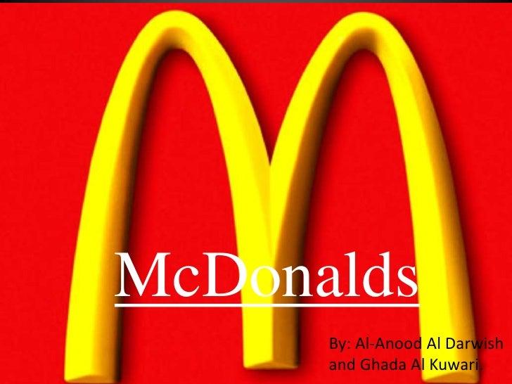 McDonalds      By: Al-Anood Al Darwish      and Ghada Al Kuwari.