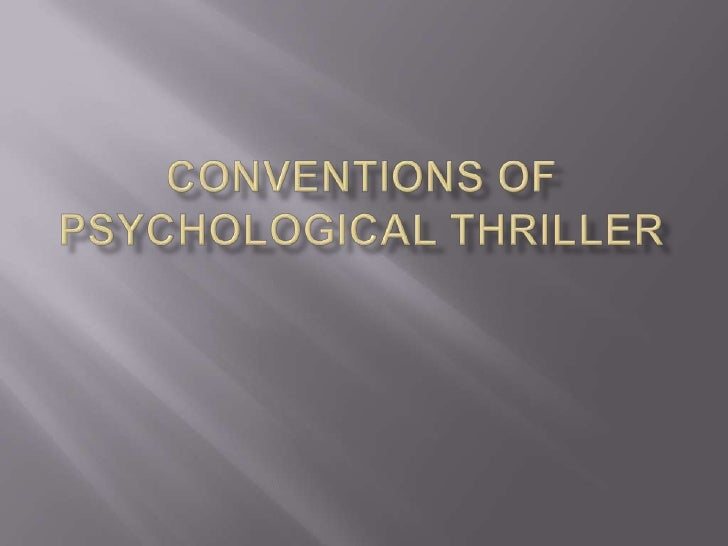 Conventions of Psychological Thriller