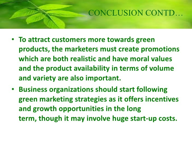 thesis in green marketing Green marketing strategy going green as a company we think we can maintain a comparative advantage by becoming associated with and green marketing -a case study of british airways by daniel szuster a master thesis in culture, communication and globalisation at aalborg.