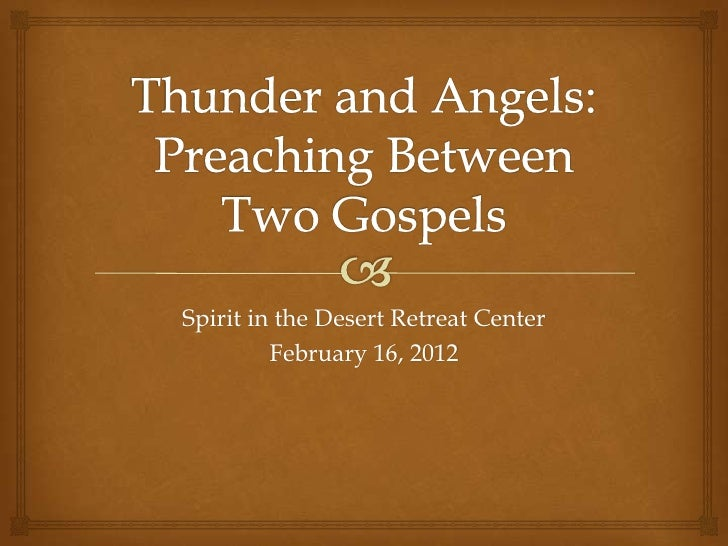 Thunder and Angels: Preaching Between Two Gospels