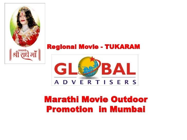 Regional Movie - TUKARAMMarathi Movie OutdoorPromotion in Mumbai