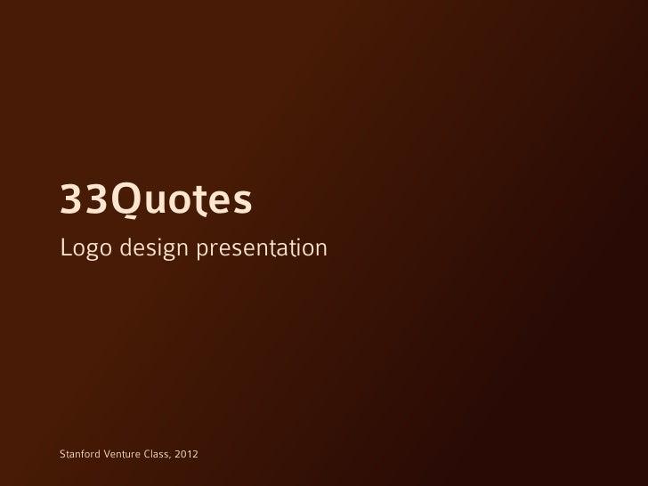33Quotes Brand Design Presentation