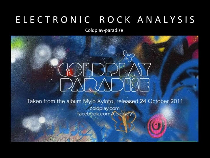 ELECTRONIC ROCK ANALYSIS         Coldplay-paradise