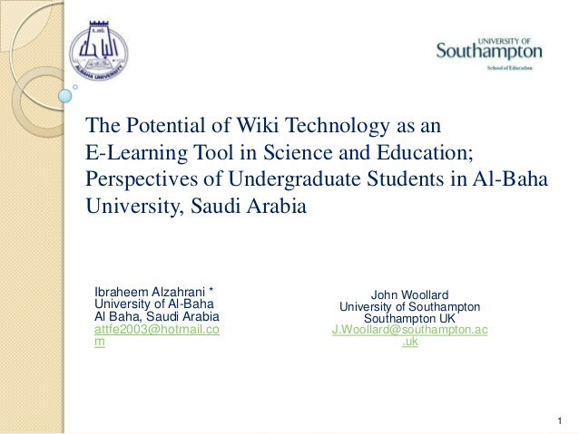 The Potential of Wiki Technology as anE-Learning Tool in Science and Education;Perspectives of Undergraduate Students in A...