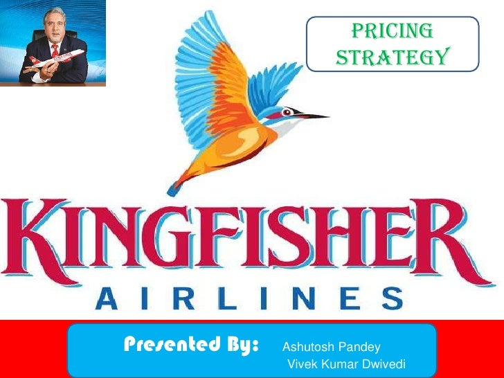 KINGFISHER PRICING STRATEGY