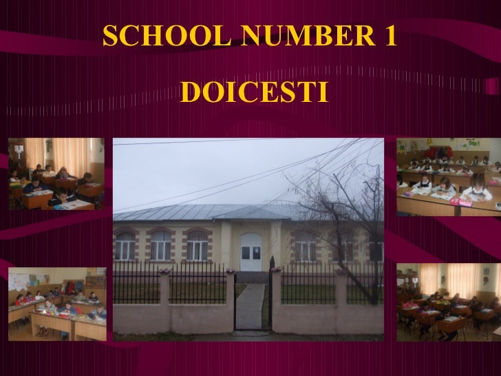 SCHOOL NUMBER 1   DOICESTI