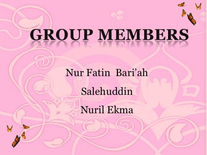 Nur Fatin Bari'ah   Salehuddin   Nuril Ekma