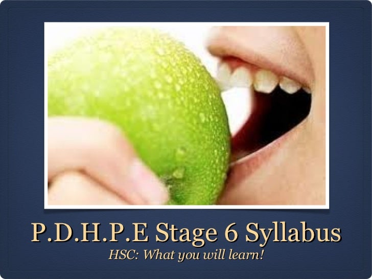 P.D.H.P.E Stage 6 Syllabus      HSC: What you will learn!