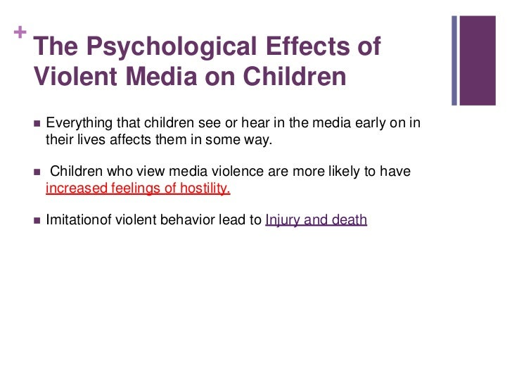 effect of violence in the media Here, we break down the facts — nuance included — on the effect of media violence on young people is media violence a risk factor for aggression.
