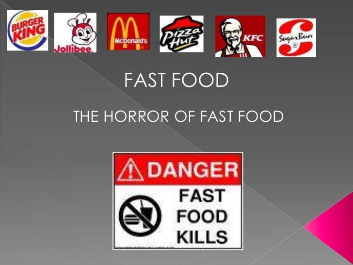 FAST FOODTHE HORROR OF FAST FOOD