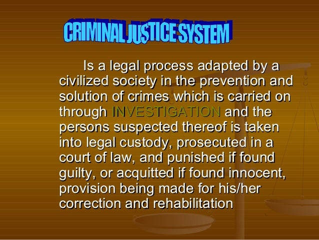 Concept of Criminal Justice System in the Philippines