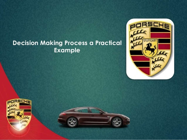 decission making process a practical example