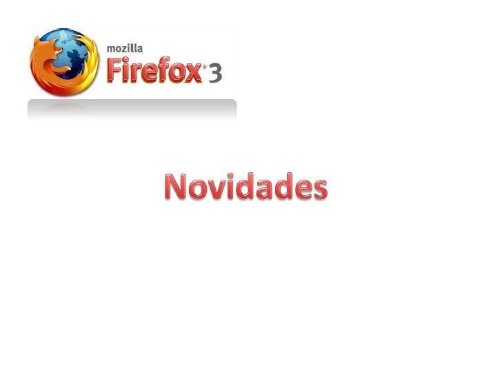 Firefox 3, novidades
