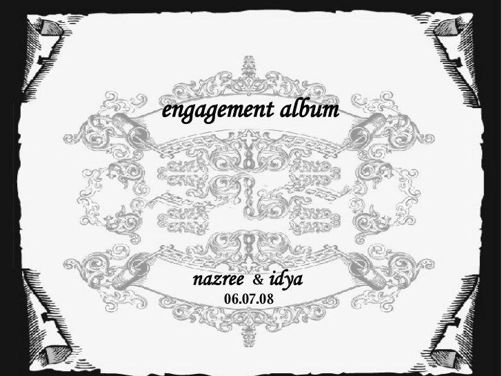 engagement album nazree  &   idya  06.07.08
