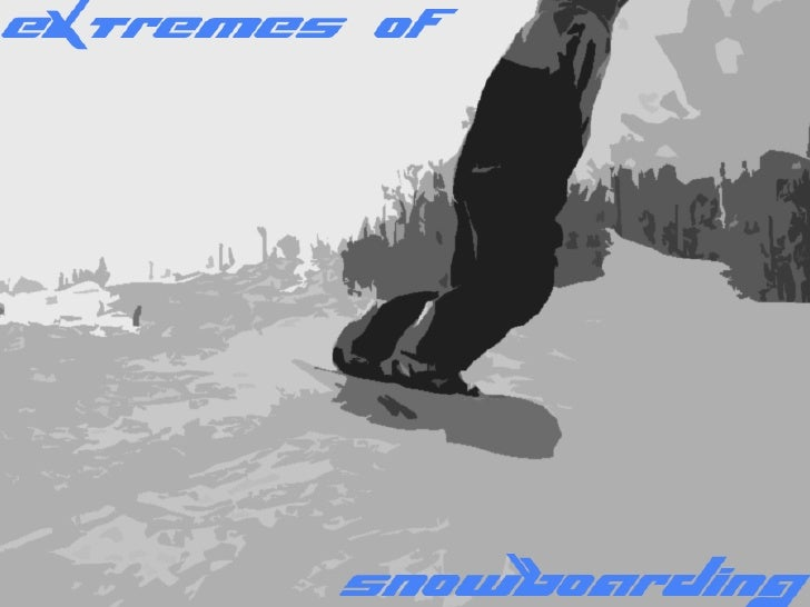 Extremes of Snowboarding