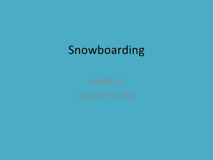 0848110 Snowboarding: The Passion of the winter