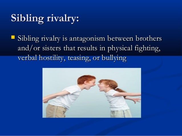 causes sibling rivalry The older sibling may go back it back on themselvesplan for and respond to sibling rivalry before your baby rivalry sibling rivalry topic overview.